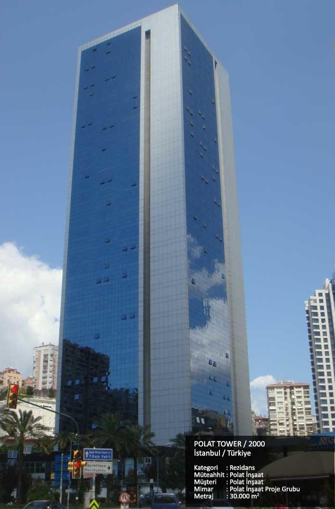 POLAT TOWER / 2000  İstanbul / Türkiye  Kategori     : Rezidans Müteahhit : Polat İnşaat Müşteri      : Polat İnşaat Mimar        : Polat İnşaat Proje Grubu Metraj        : 30.000 m2