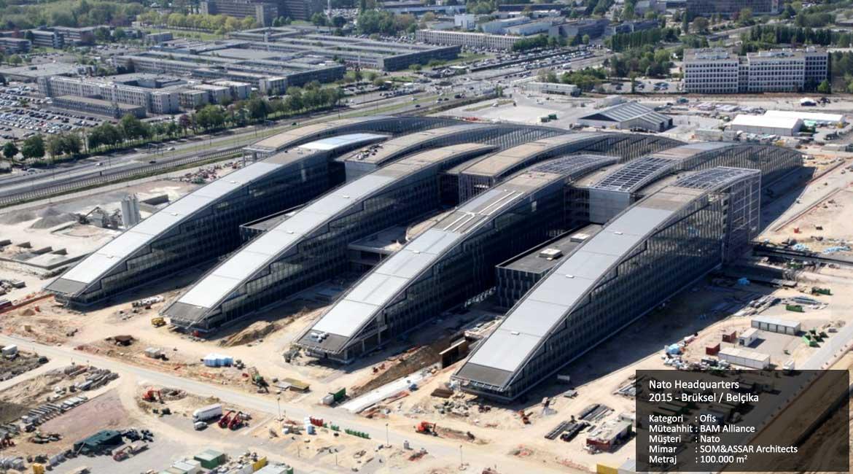 Nato Headquarters 2015 - Brüksel / Belçika  Kategori     : Ofis Müteahhit : BAM Alliance  Müşteri      : Nato Mimar        : SOM&ASSAR Architects Metraj        : 100.000 m2